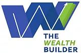 The Wealth Builders