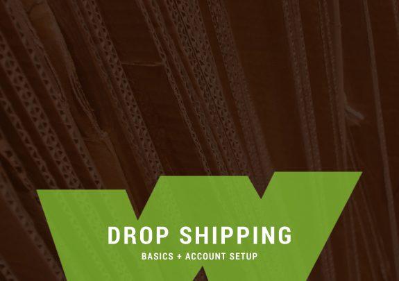 Drop Shipping Basics