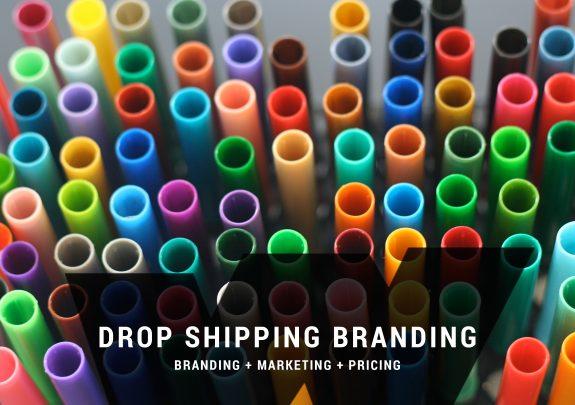 Drop Shipping Branding