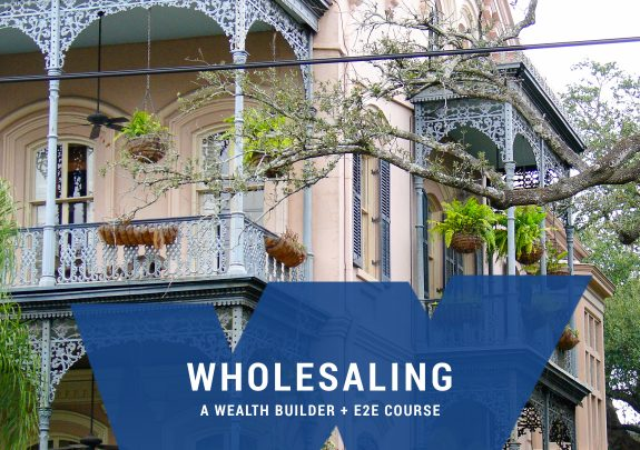 Wholesaling Real Estate Course